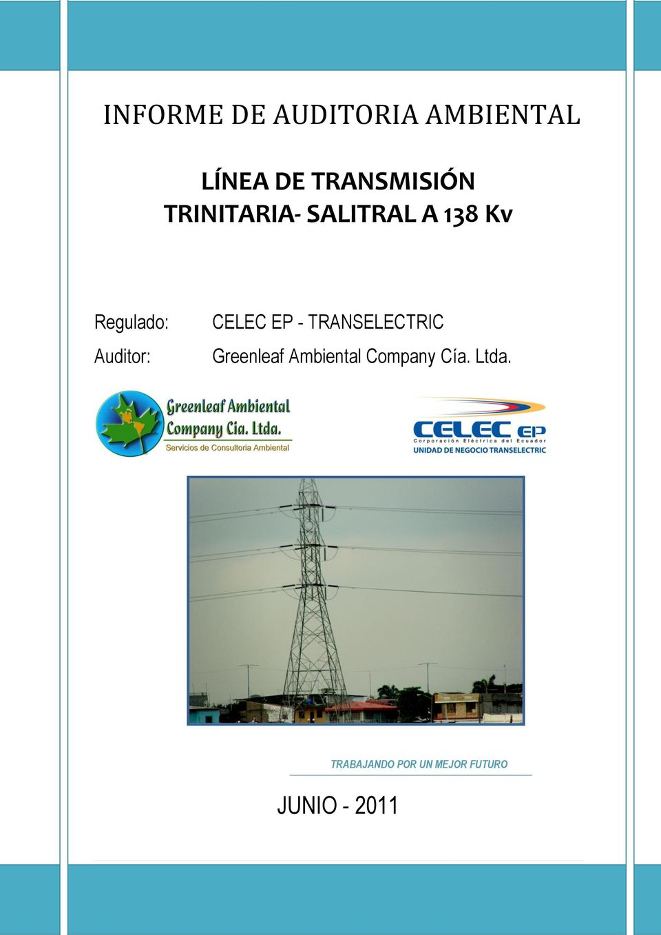 CELEC EP - TRANSELECTRIC Greenleaf Ambiental Company
