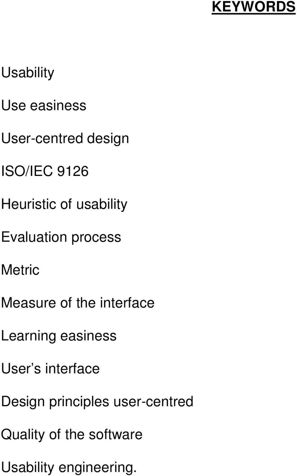 of the interface Learning easiness User s interface Design