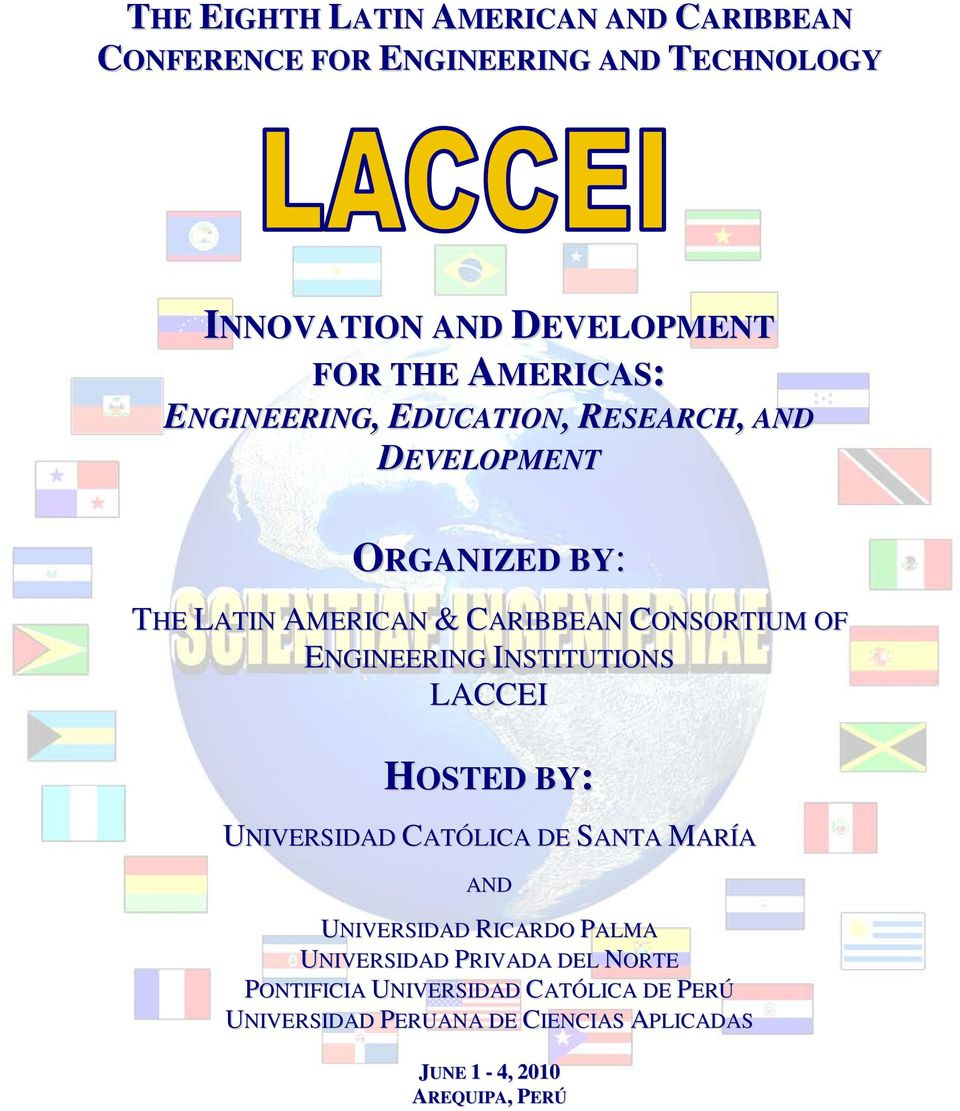 ENGINEERING INSTITUTIONS LACCEI HOSTED BY: UNIVERSIDAD CATÓLICA DE SANTA MARÍA AND UNIVERSIDAD RICARDO PALMA UNIVERSIDAD