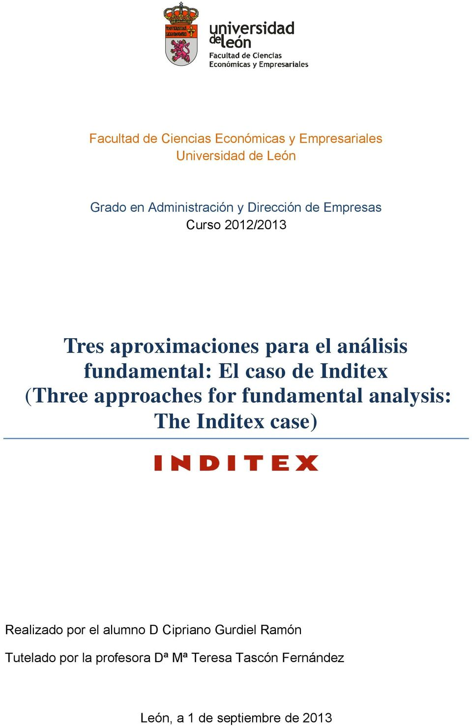 caso de Inditex (Three approaches for fundamental analysis: The Inditex case) Realizado por