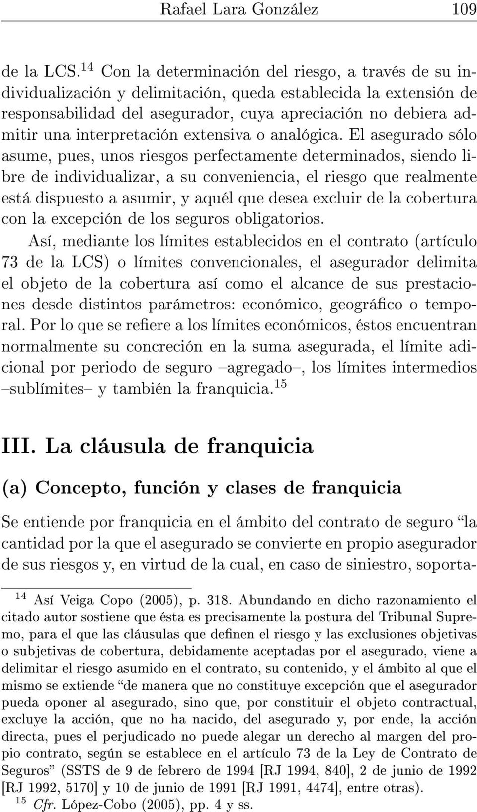 interpretación extensiva o analógica.