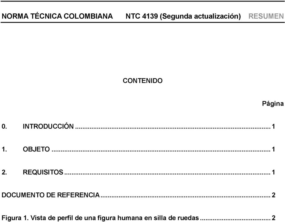 .. 1 2. REQUISITOS... 1 DOCUMENTO DE REFERENCIA... 2 Figura 1.