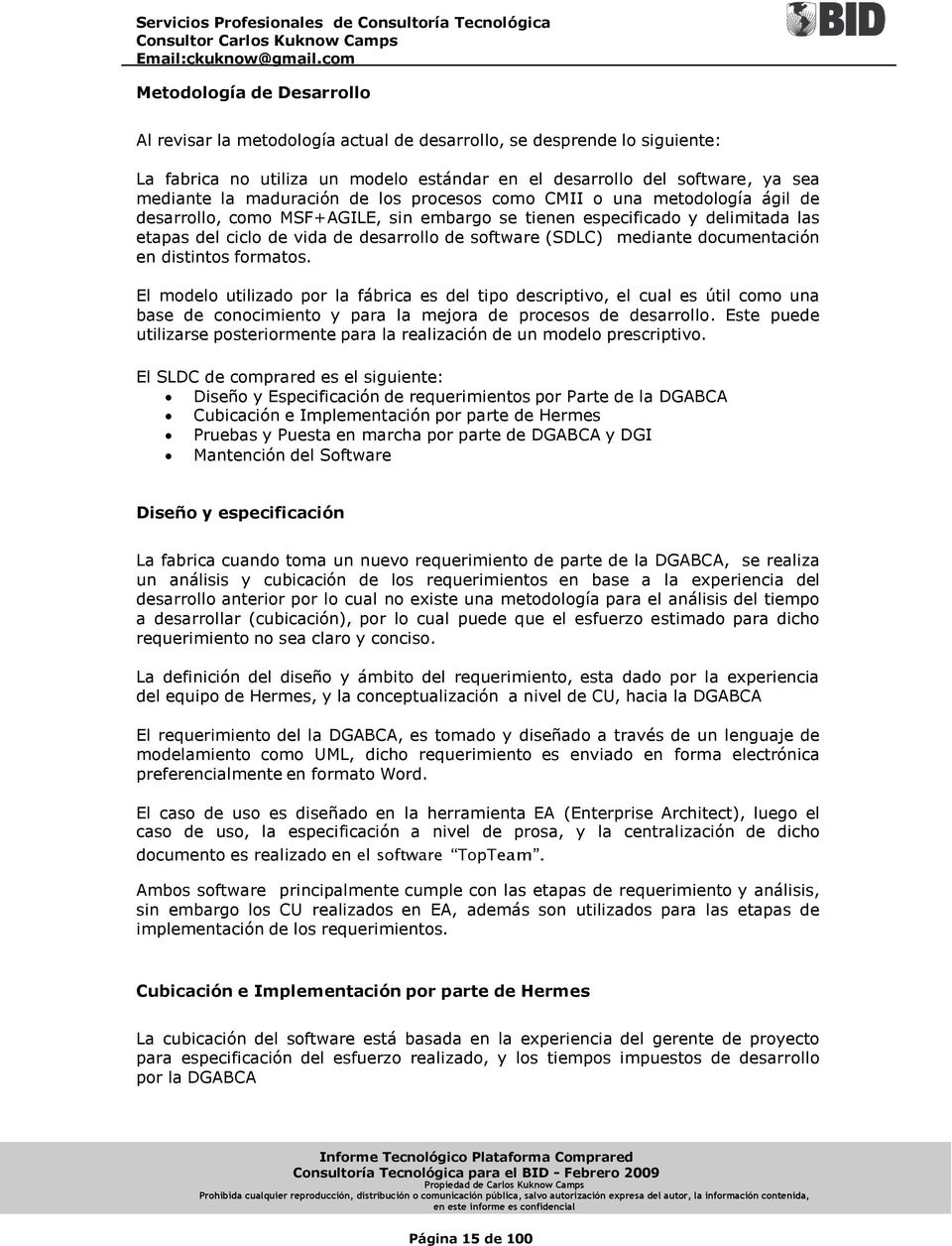 (SDLC) mediante documentación en distintos formatos.