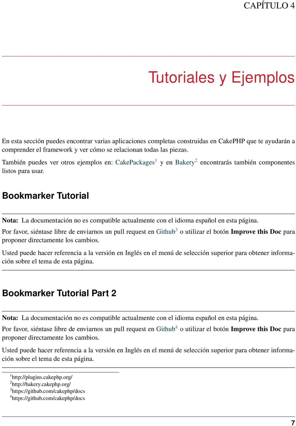 Bookmarker Tutorial Por favor, siéntase libre de enviarnos un pull request en Github 3 o utilizar el botón Improve this Doc para Bookmarker Tutorial Part 2 Por favor, siéntase