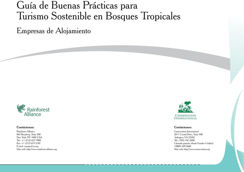 org Sitio web: http://www.rainforest-alliance.
