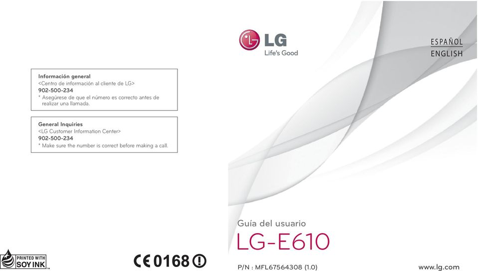 General Inquiries <LG Customer Information Center> 902-500-234 * Make sure the