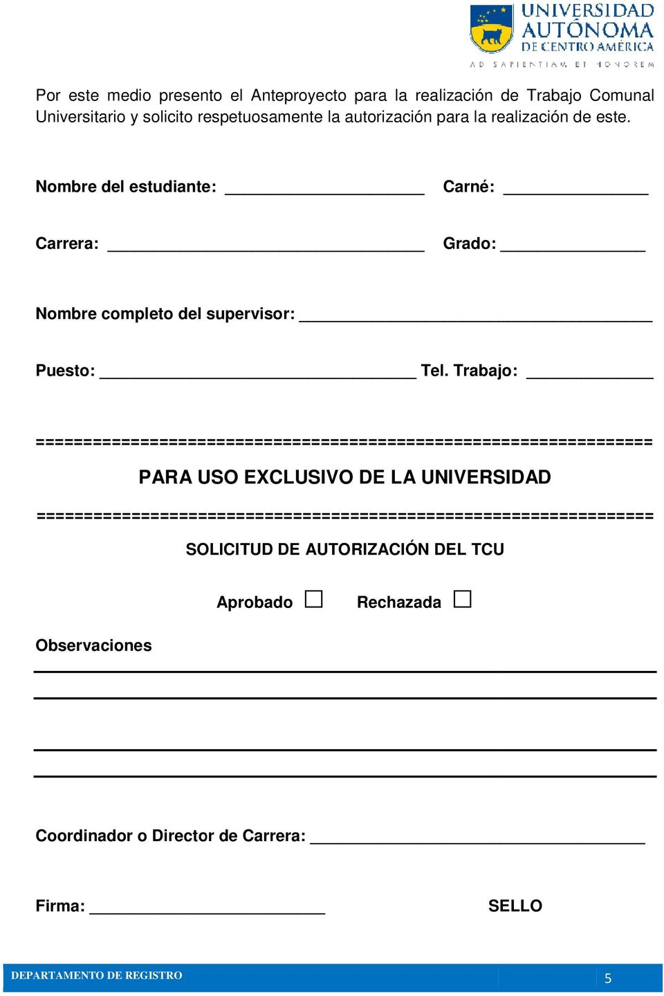 Trabajo: ================================================================= PARA USO EXCLUSIVO DE LA UNIVERSIDAD