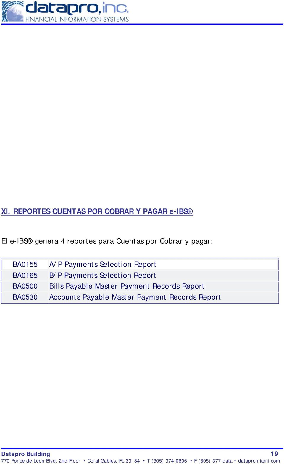 Selection Report B/P Payments Selection Report Bills Payable Master Payment