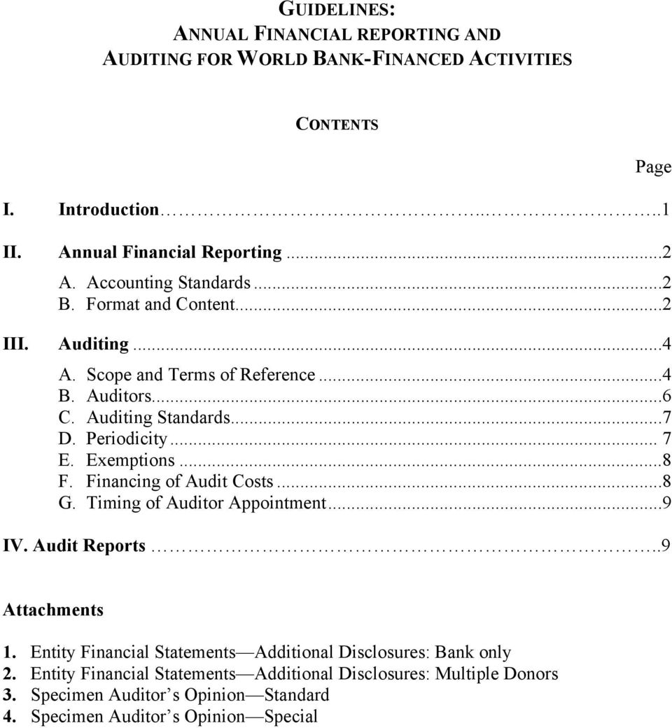 .. 7 E. Exemptions...8 F. Financing of Audit Costs...8 G. Timing of Auditor Appointment...9 IV. Audit Reports..9 Attachments 1.