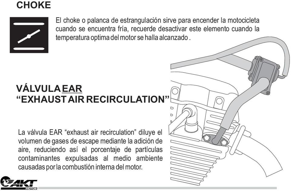 VÁLVULA EAR EXHAUST AIR RECIRCULATION La válvula EAR exhaust air recirculation diluye el volumen de gases de escape