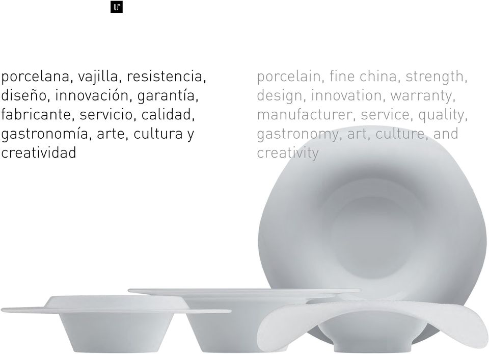 creatividad porcelain, fine china, strength, design, innovation,