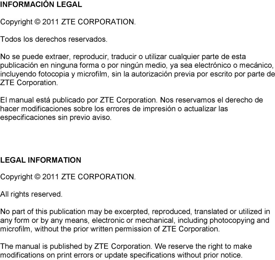 autorización previa por escrito por parte de ZTE Corporation. El manual está publicado por ZTE Corporation.