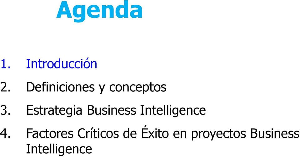 Estrategia Business Intelligence 4.