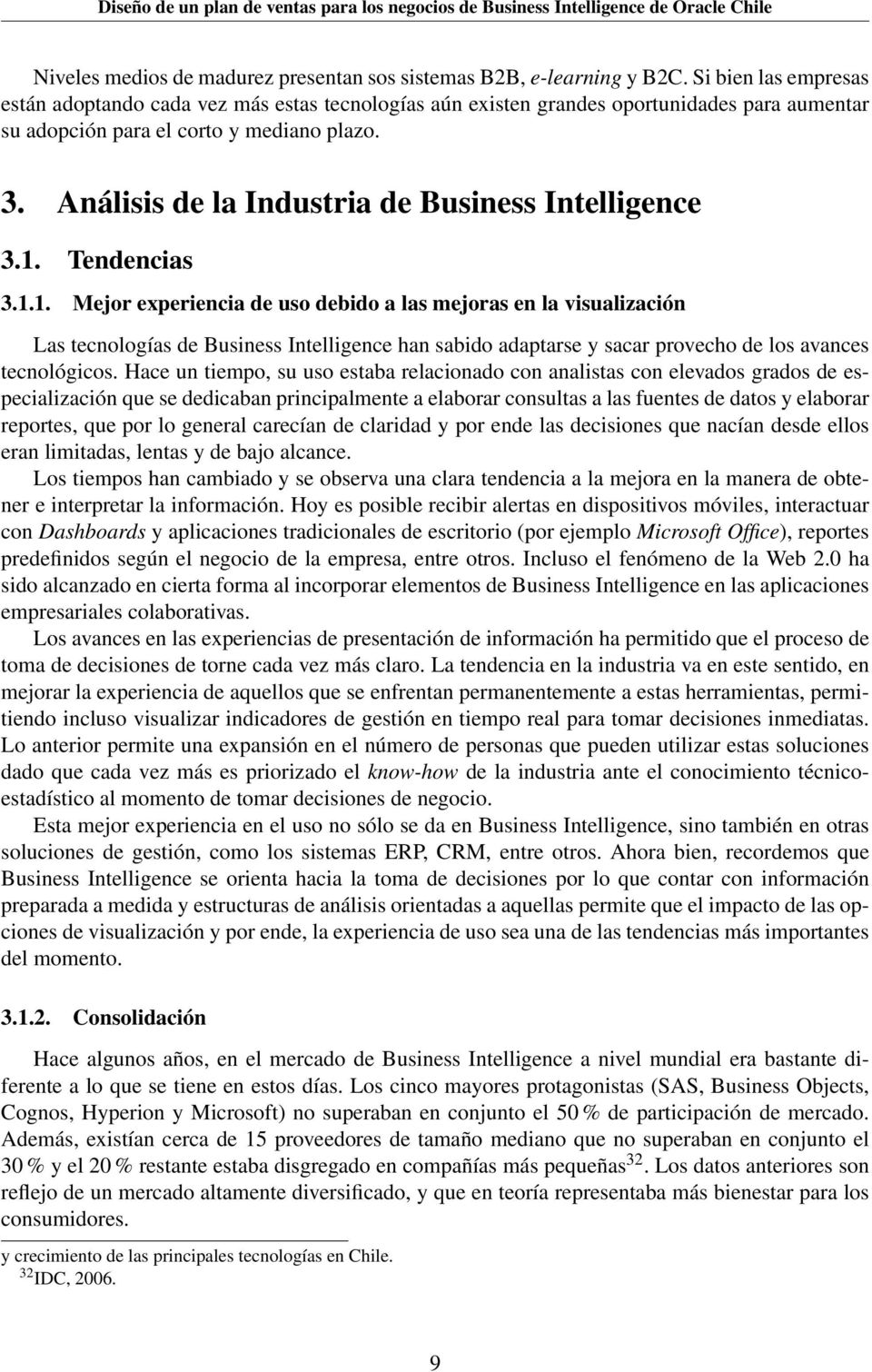 Análisis de la Industria de Business Intelligence 3.1.