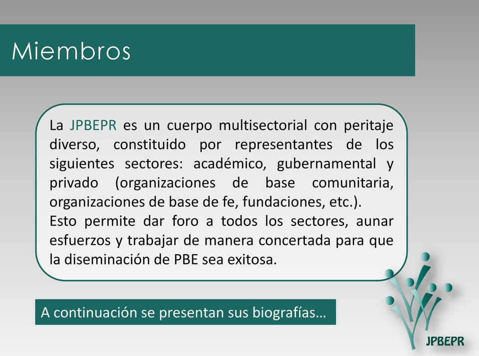 de base de fe, fundaciones, etc.).