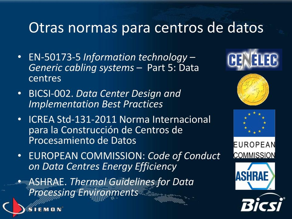 Data Center Design and Implementation Best Practices ICREA Std-131-2011 Norma Internacional para la