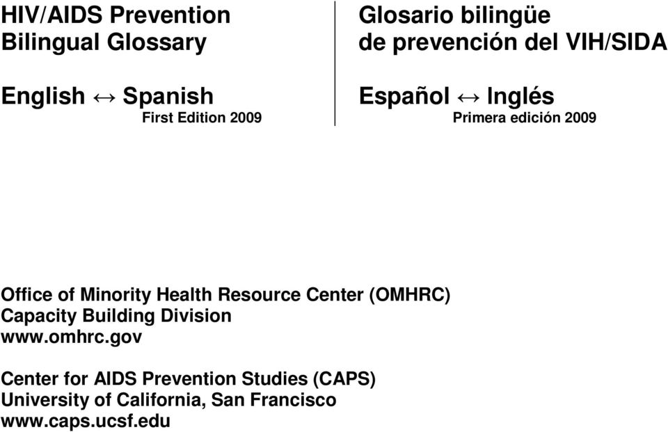 Minority Health Resource Center (OMHRC) Capacity Building Division www.omhrc.