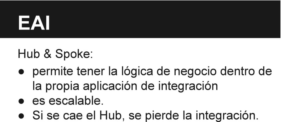 aplicación de integración es escalable.