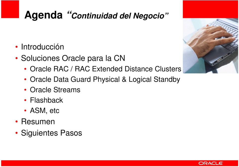 Clusters Oracle Data Guard Physical & Logical Standby Oracle
