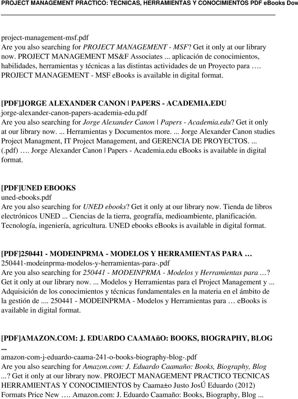 PROJECT MANAGEMENT - MSF ebooks is available in digital [PDF]JORGE ALEXANDER CANON PAPERS - ACADEMIA.EDU jorge-alexander-canon-papers-academia-edu.