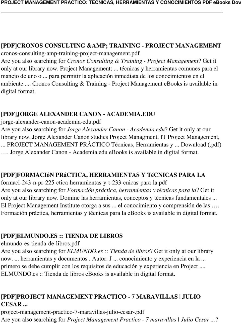 Cronos Consulting & Training - Project Management ebooks is available in digital [PDF]JORGE ALEXANDER CANON - ACADEMIA.EDU jorge-alexander-canon-academia-edu.