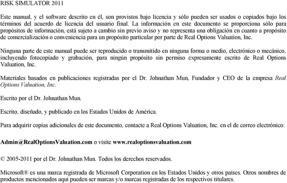 conveniencia para un propósito particular por parte de Real Options Valuation, Inc.