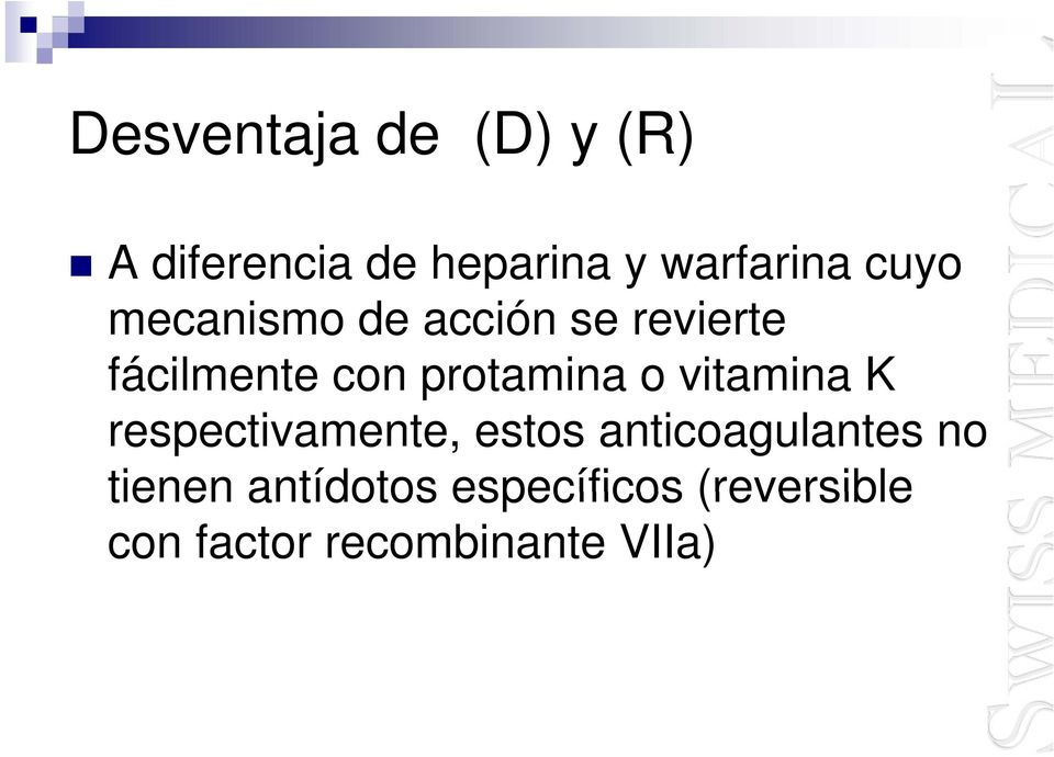 o vitamina K respectivamente, estos anticoagulantes no tienen