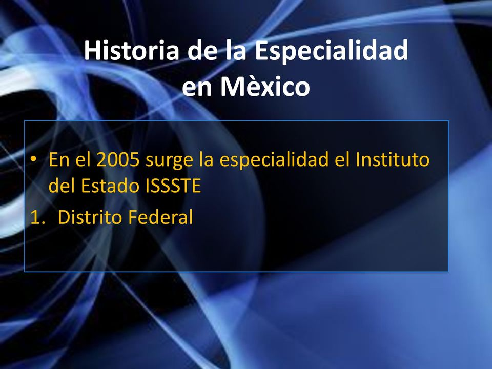 especialidad el Instituto del