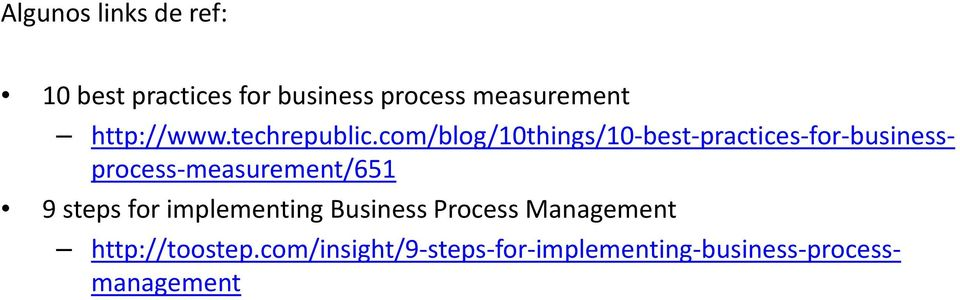 com/blog/10things/10-best-practices-for-businessprocess-measurement/651 9