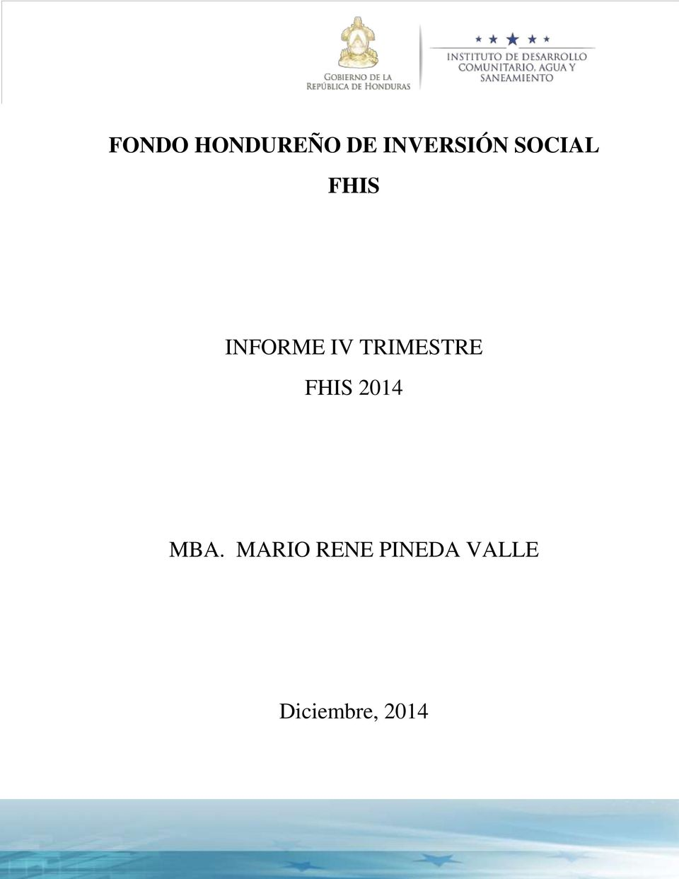 TRIMESTRE FHIS 2014 MBA.