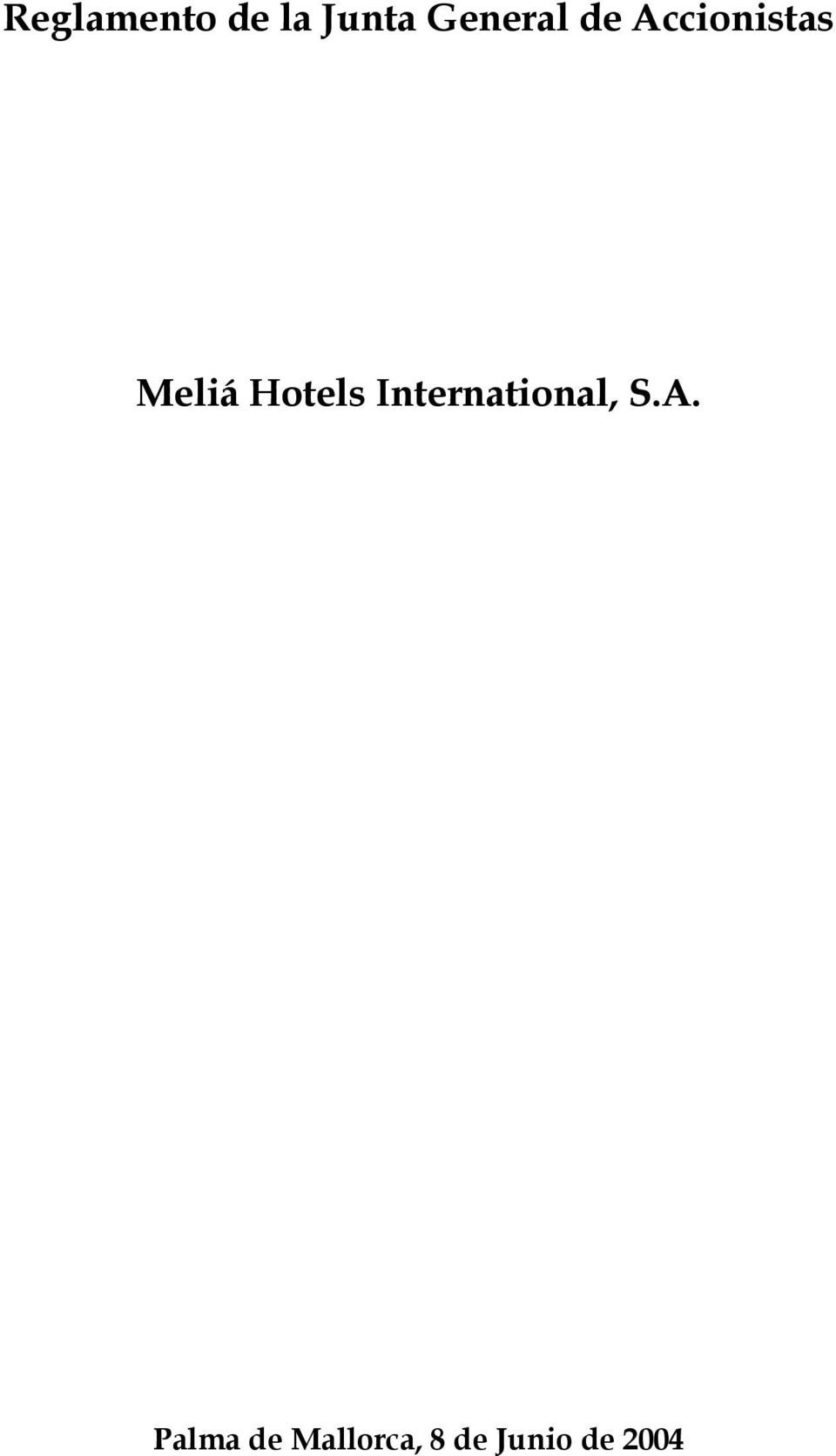 Hotels International, S.A.