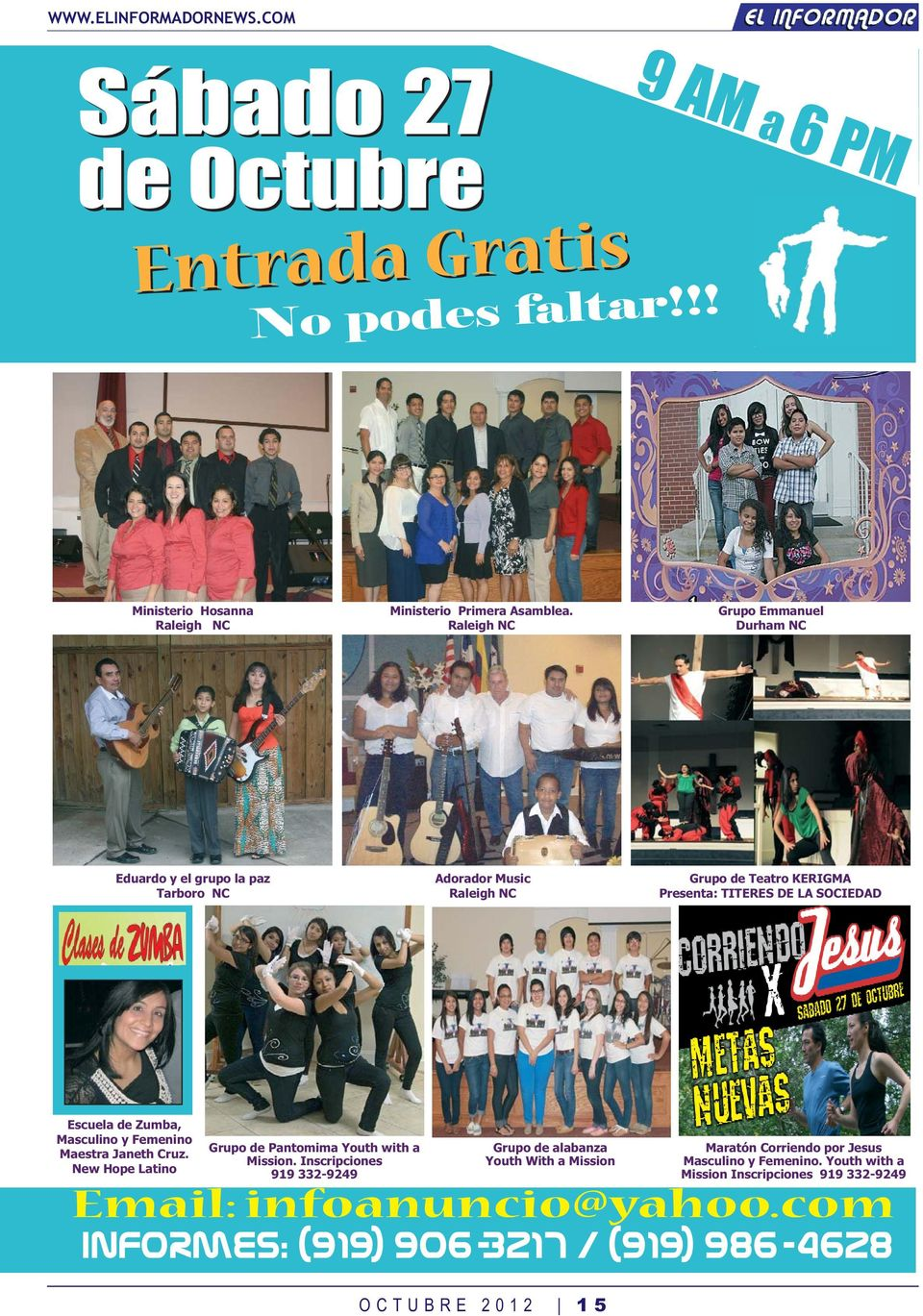Escuela de Zumba, Masculino y Femenino Maestra Janeth Cruz. New Hope Latino Grupo de Pantomima Youth with a Mission.