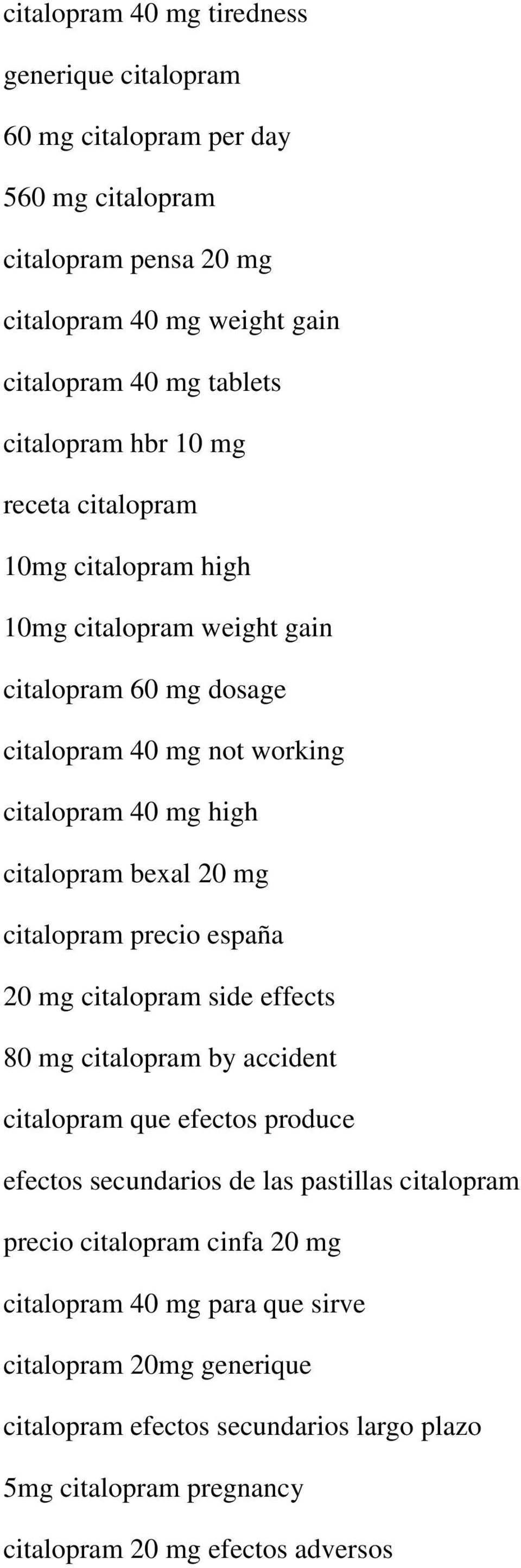bexal 20 mg citalopram precio españa 20 mg citalopram side effects 80 mg citalopram by accident citalopram que efectos produce efectos secundarios de las pastillas citalopram