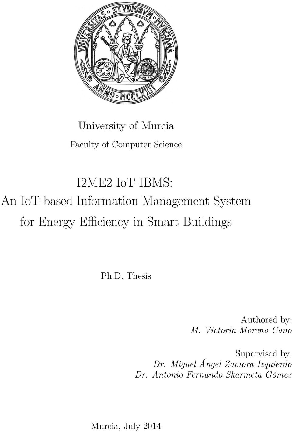 Buildings Ph.D. Thesis Authored by: M.