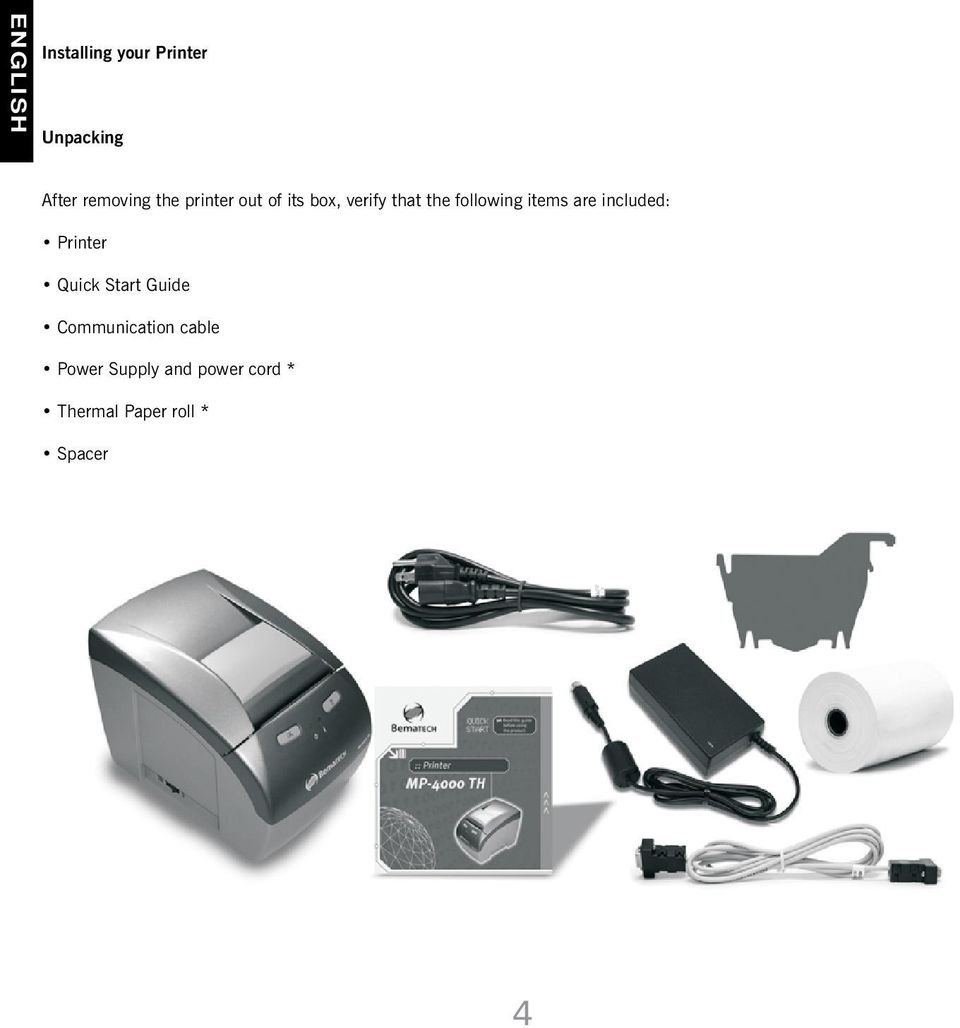 items are included: Printer Quick Start Guide