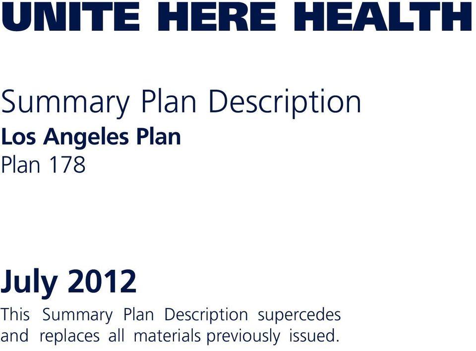 July 2012 This Summary Plan Description