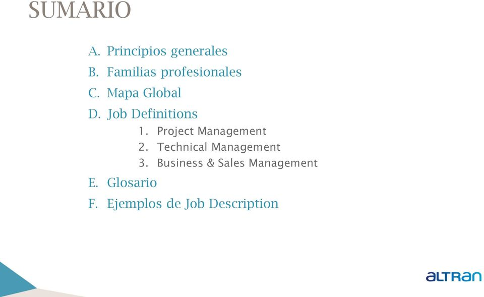 Job Definitions 1. 2. Technical 3.