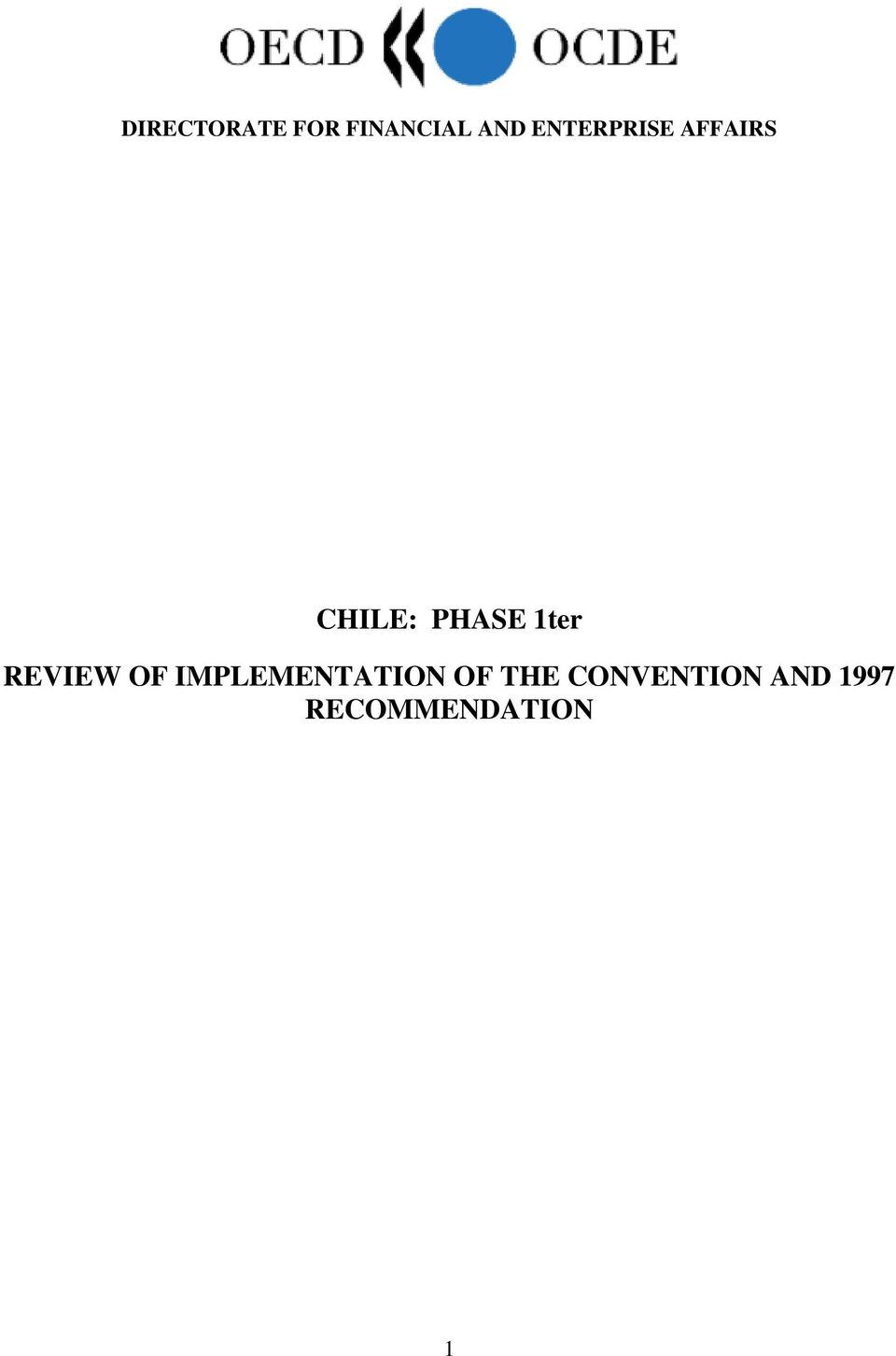 1ter REVIEW OF IMPLEMENTATION OF