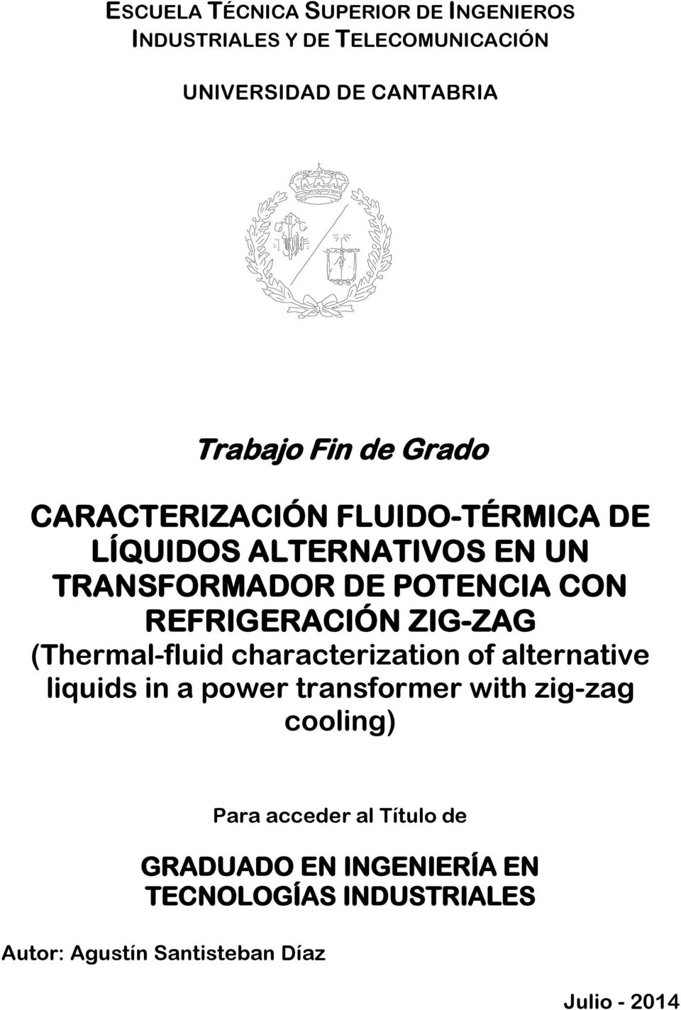 ZIG-ZAG (Thermal-fluid characterization of alternative liquids in a power transformer with zig-zag cooling) Para