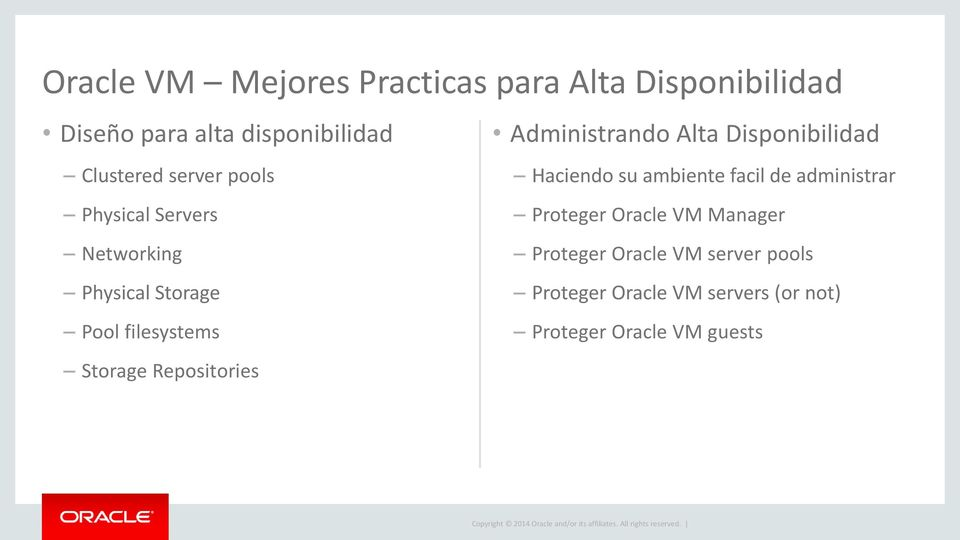 administrar Physical Servers Proteger Oracle VM Manager Networking Proteger Oracle VM server