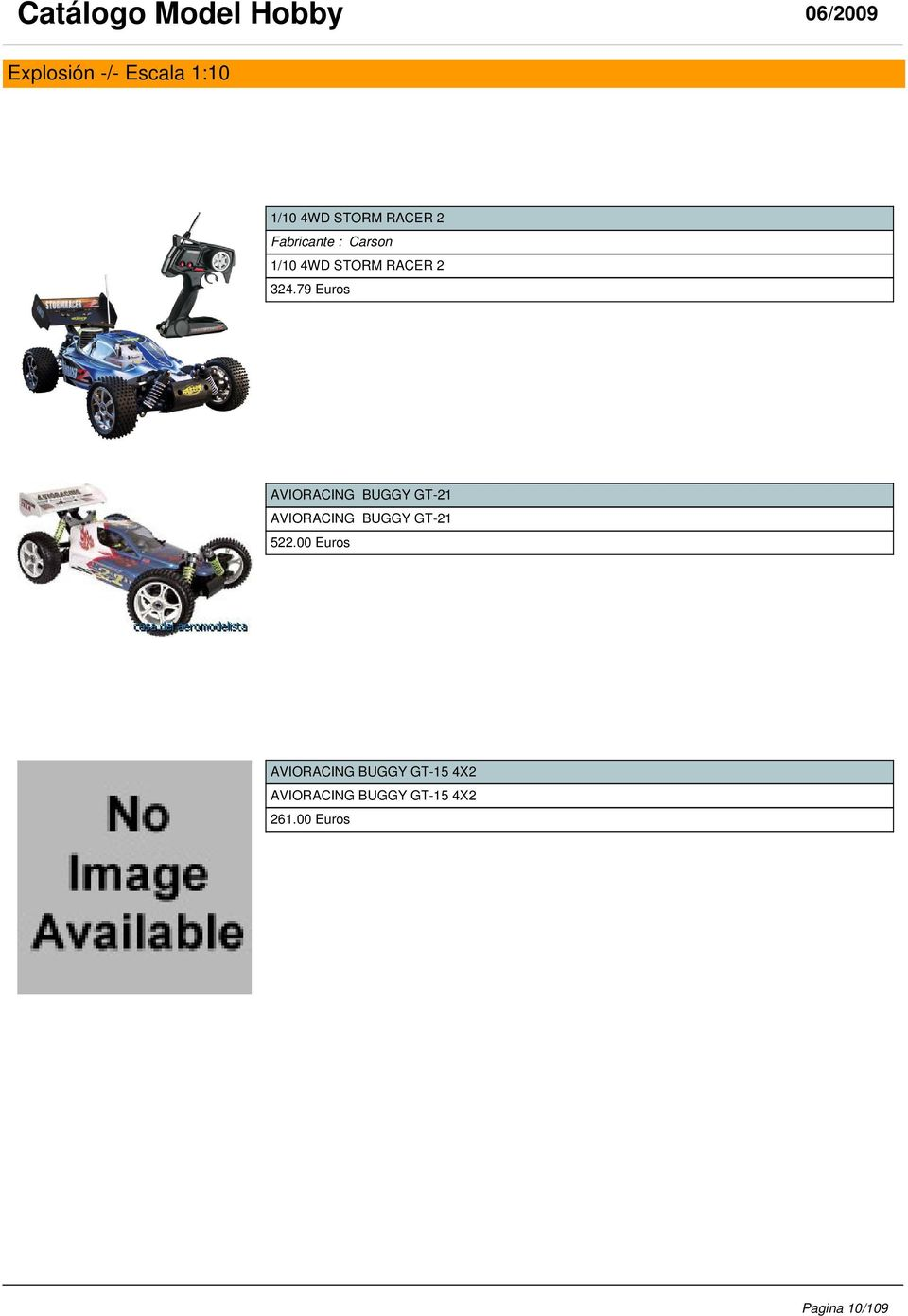 79 Euros AVIORACING BUGGY GT-21 AVIORACING BUGGY GT-21 522.