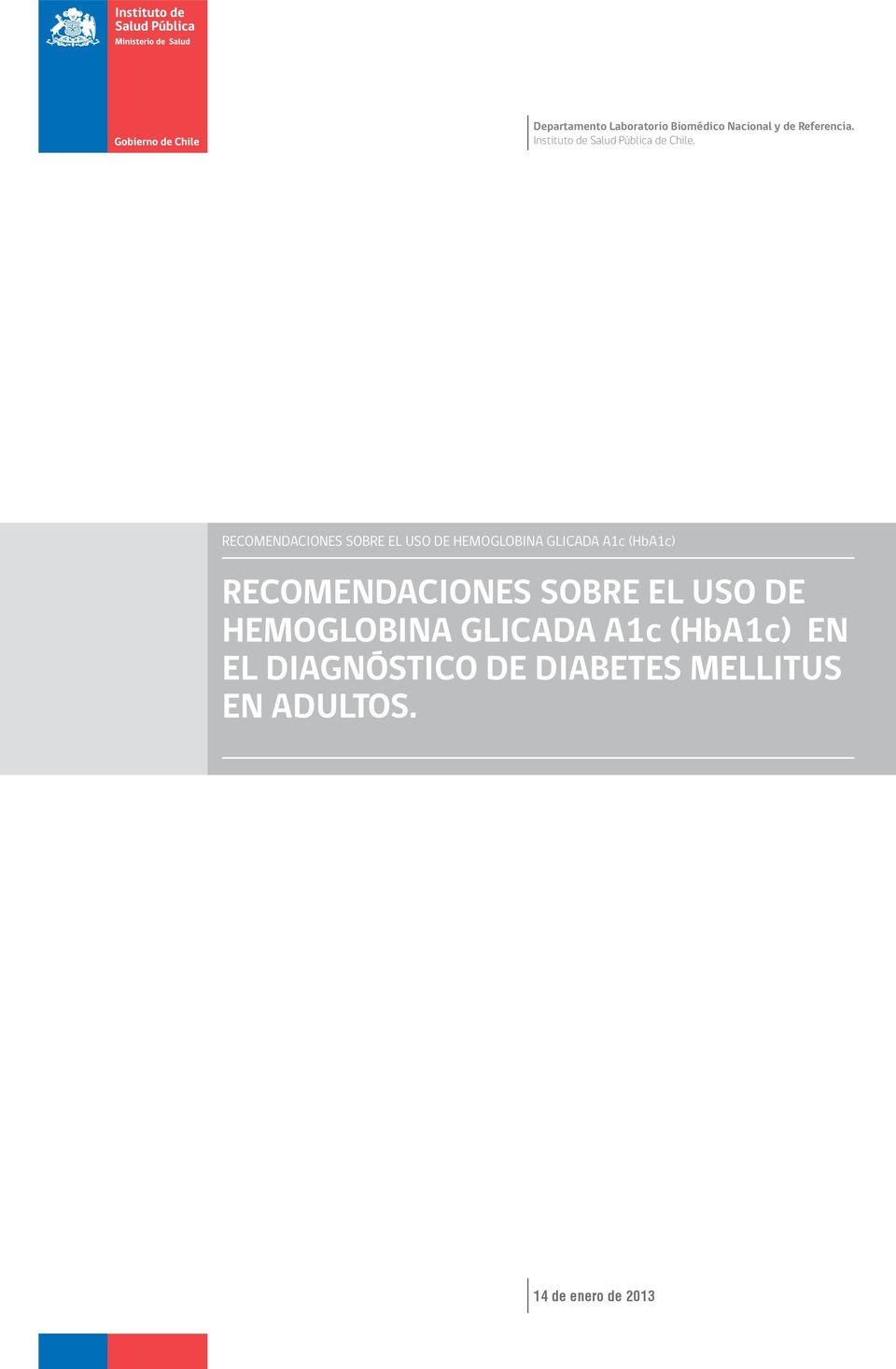 DIAGNÓSTICO DE DIABETES MELLITUS EN ADULTOS.