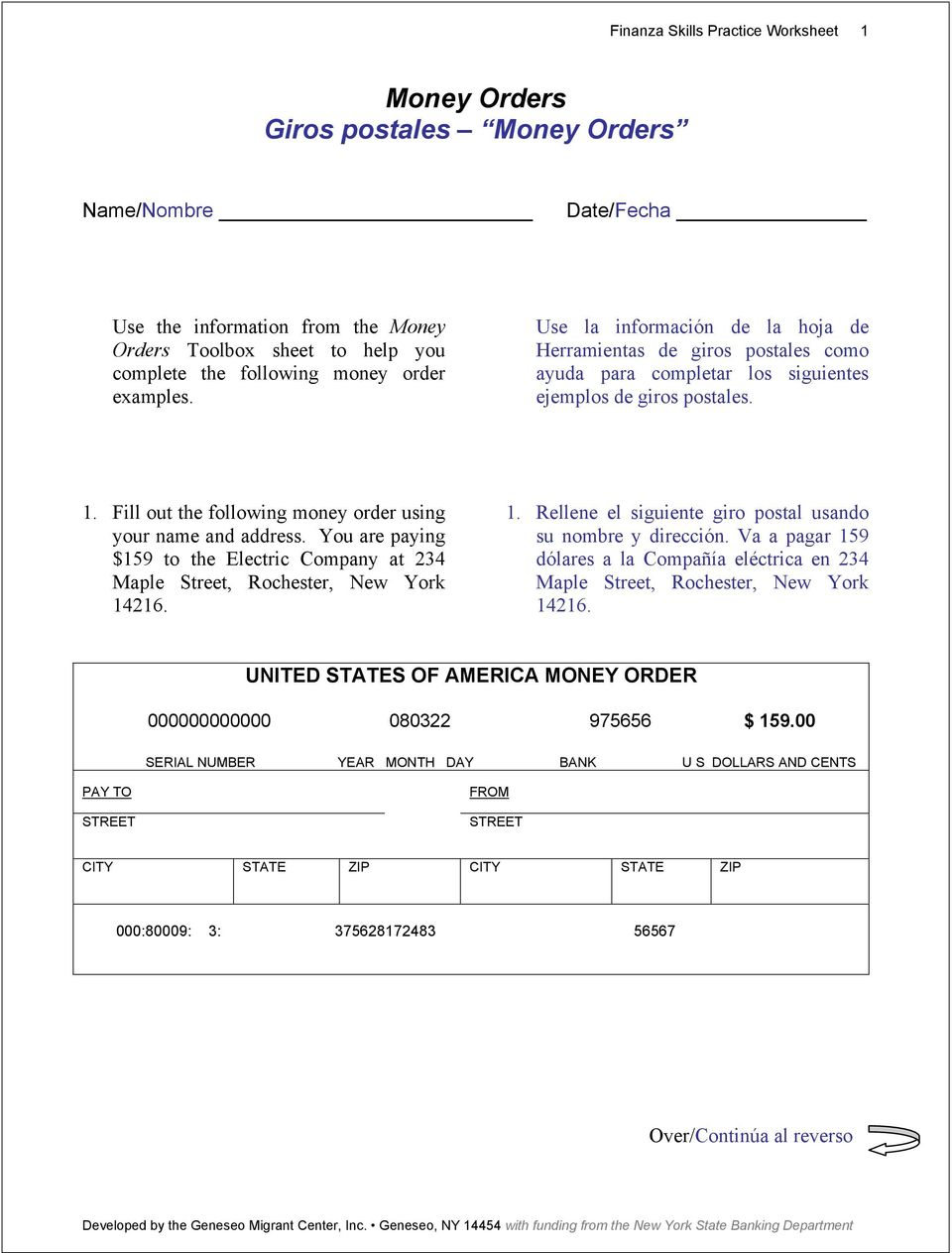 Fill out the following money order using your name and address. You are paying $159 to the Electric Company at 234 Maple Street, Rochester, New York 14
