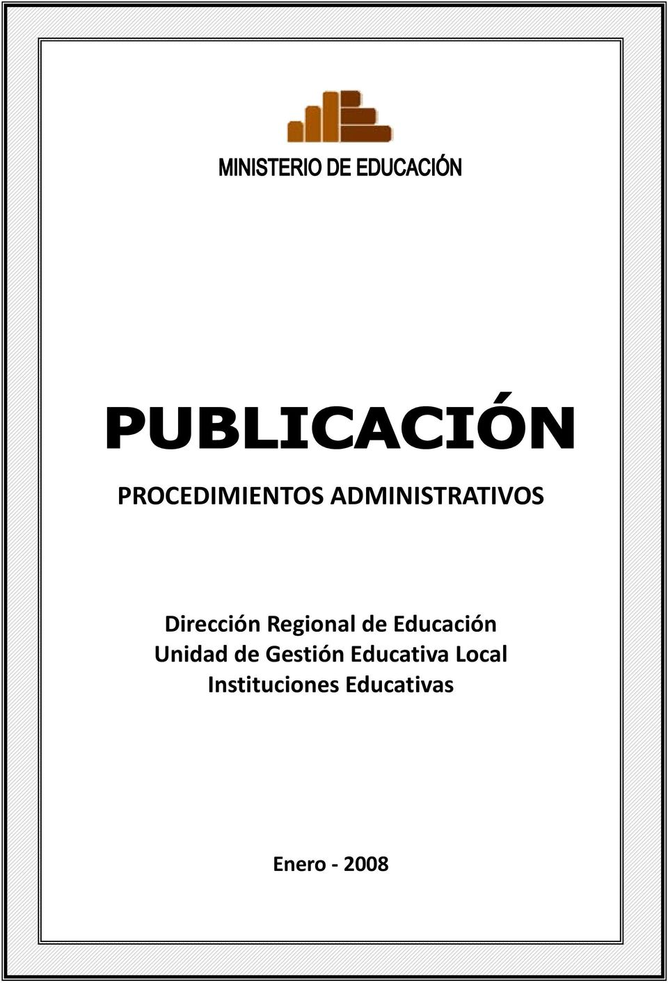 de Gestión Educativa Local