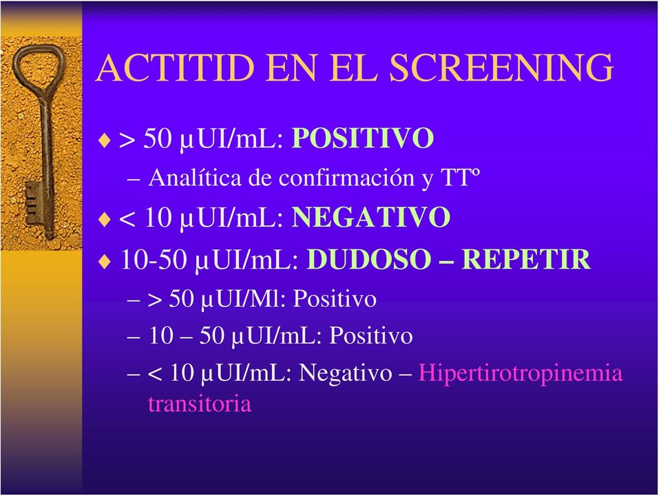 µui/ml: DUDOSO REPETIR > 50 µui/ml: Positivo 10 50