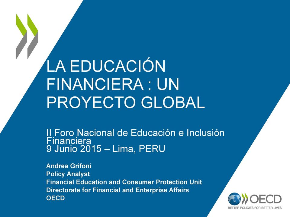 Andrea Grifoni Policy Analyst Financial Education and Consumer