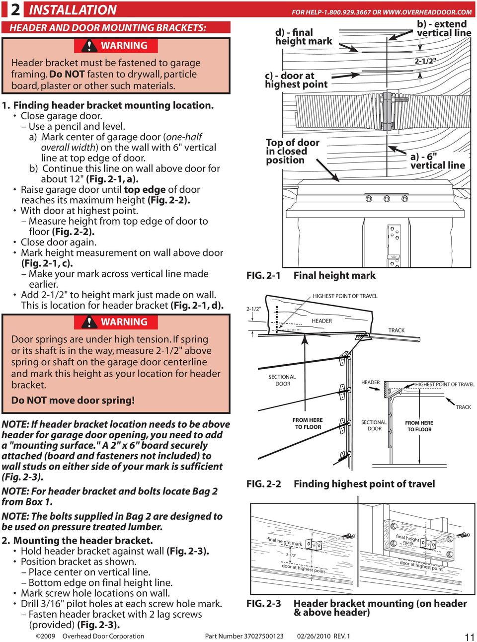 "b) Continue this line on wall above door for about 12"" (Fig. 2-1, a). Raise garage door until top edge of door reaches its maximum height (Fig. 2-2). With door at highest point."