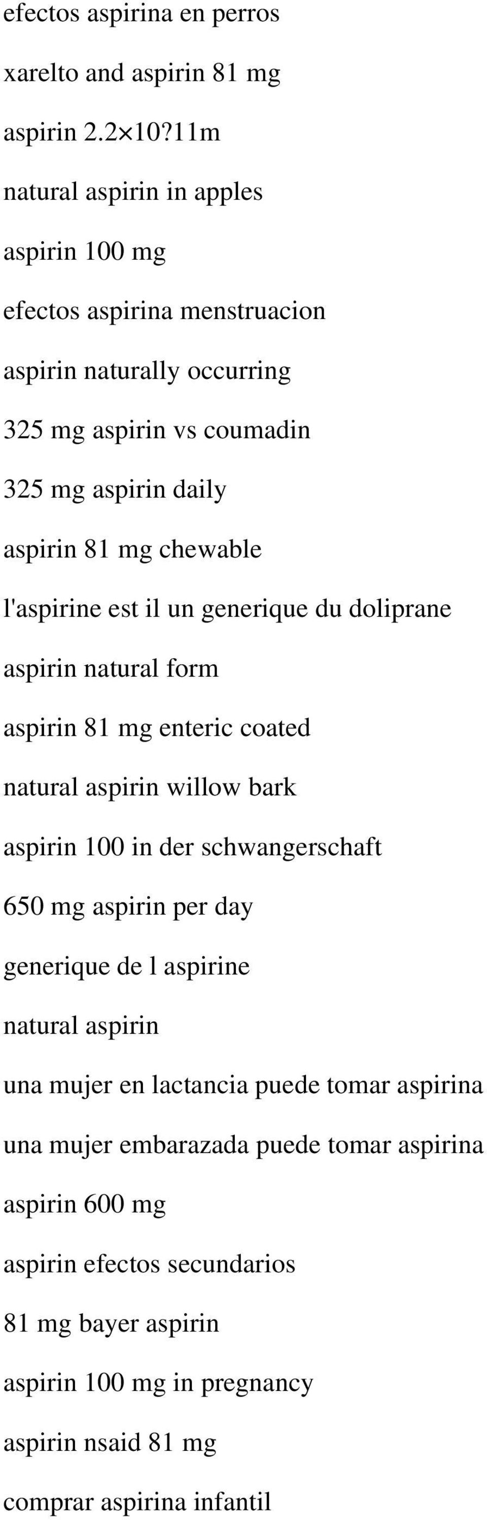 chewable l'aspirine est il un generique du doliprane aspirin natural form aspirin 81 mg enteric coated natural aspirin willow bark aspirin 100 in der schwangerschaft 650