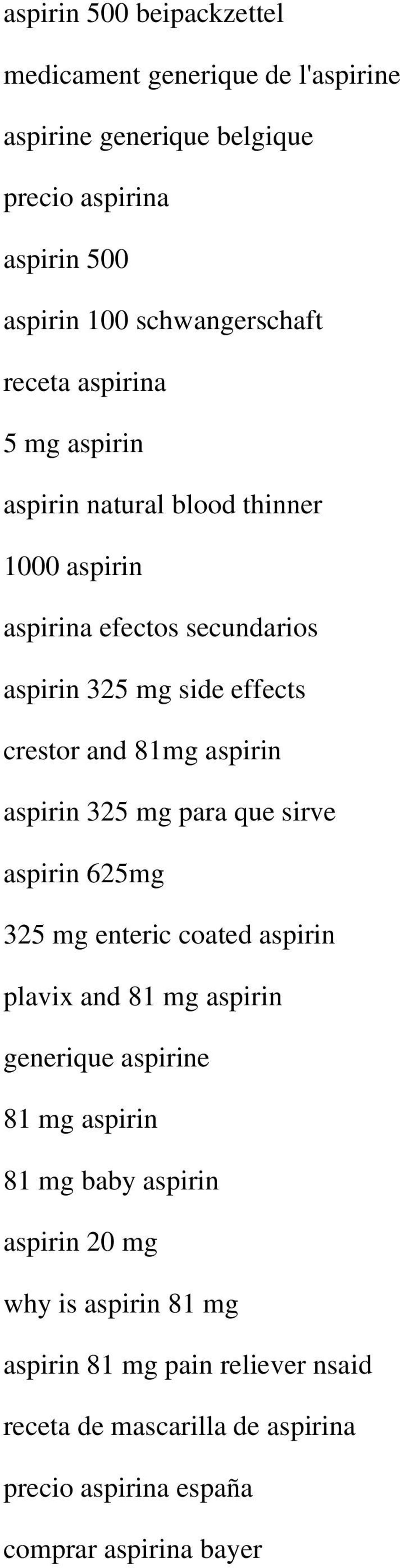 aspirin aspirin 325 mg para que sirve aspirin 625mg 325 mg enteric coated aspirin plavix and 81 mg aspirin generique aspirine 81 mg aspirin 81 mg