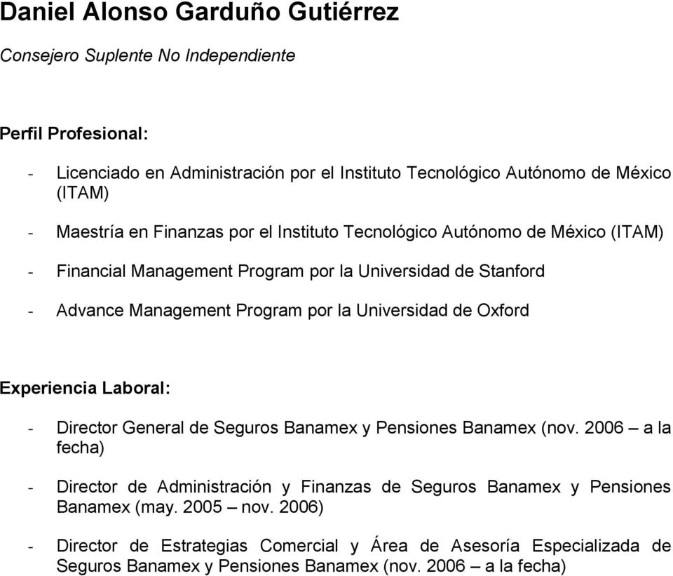 Universidad de Oxford - Director General de Seguros Banamex y Pensiones Banamex (nov.